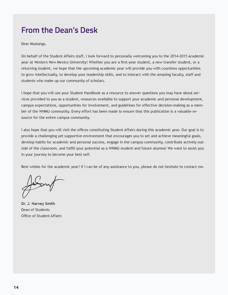 From the Dean   s Desk Dear Mustangs, On behalf of the Student Affairs staff, I look forward to personally welcoming yo...