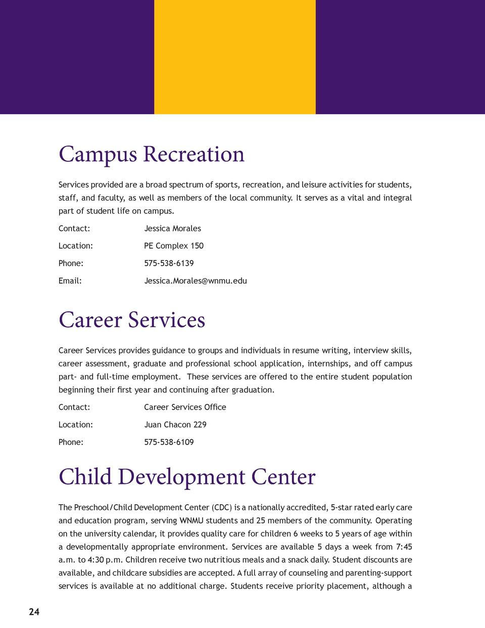 Campus Recreation Services provided are a broad spectrum of sports, recreation, and leisure activities for students, st...