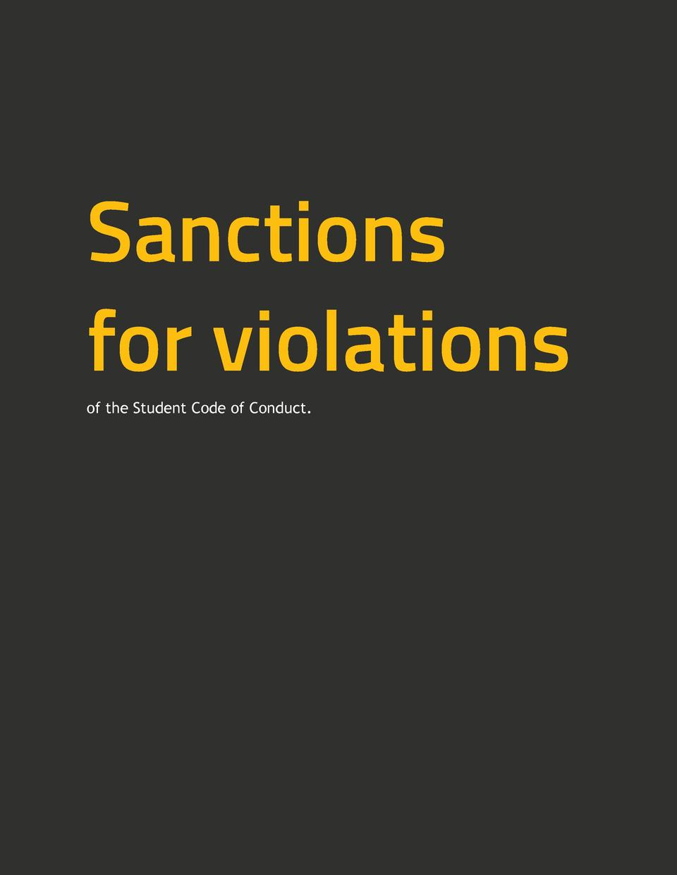Sanctions for violations of the Student Code of Conduct.