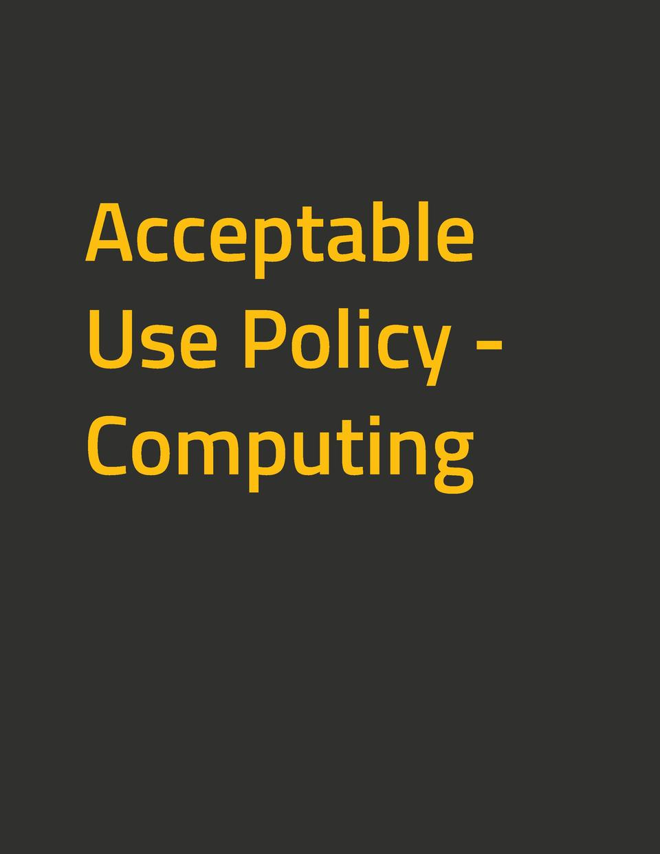 Acceptable Use Policy Computing