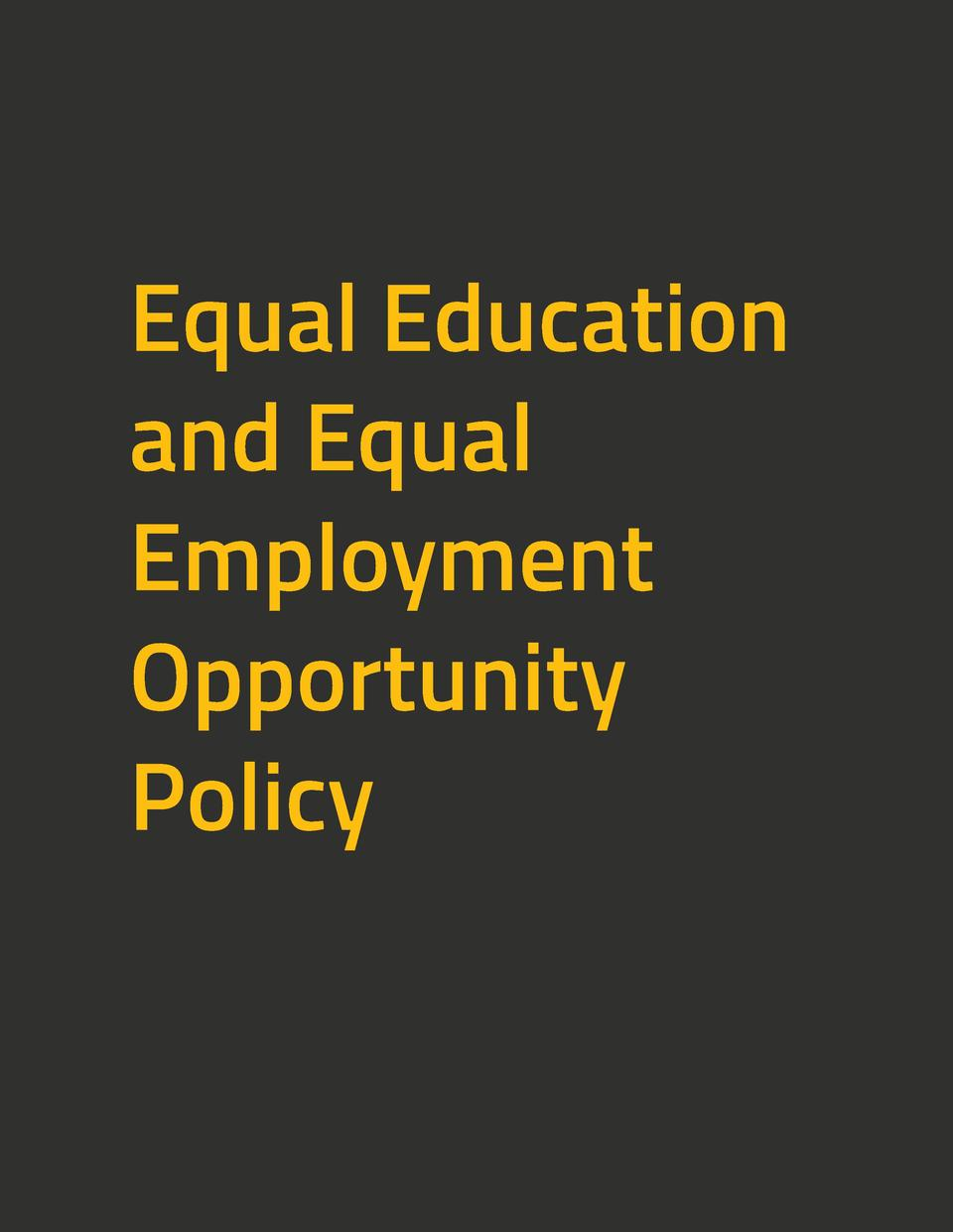 Equal Education and Equal Employment Opportunity Policy