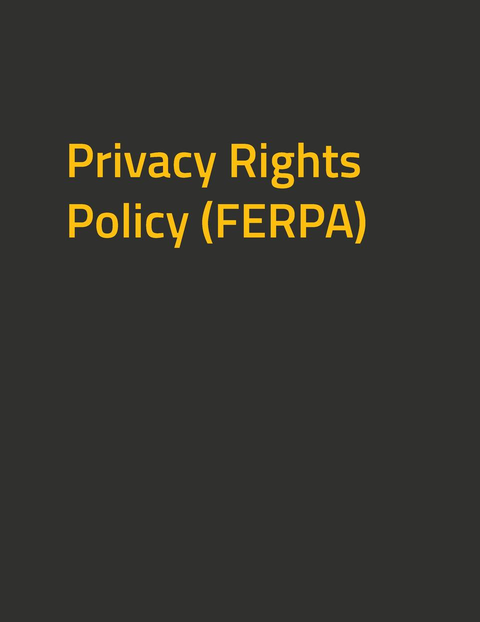 Privacy Rights Policy  FERPA