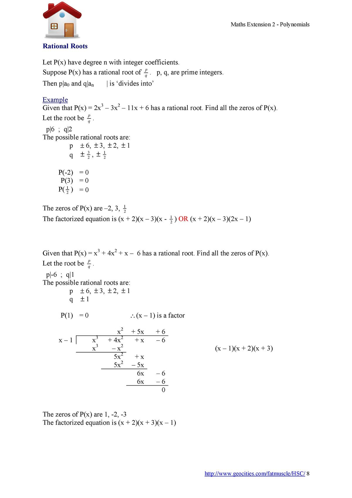 Maths Extension 2 - Polynomials  Rational Roots Let P x  have degree n with integer coefficients. p Suppose P x  has a rat...