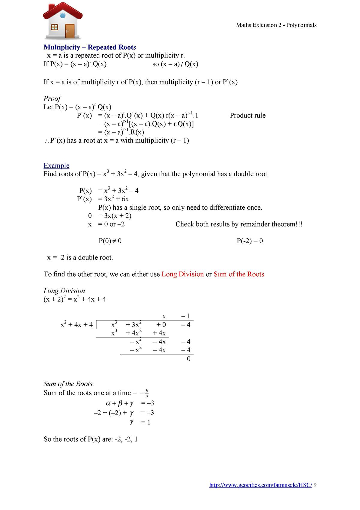 Maths Extension 2 - Polynomials  Multiplicity     Repeated Roots _x   a is a repeated root of P x  or multiplicity r. so  ...