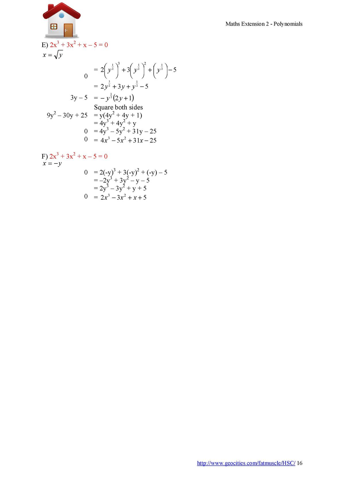Maths Extension 2 - Polynomials  E  2x3   3x2   x     5   0 x  y 3  2    2    y 2       3    y 2           y 2         5  ...