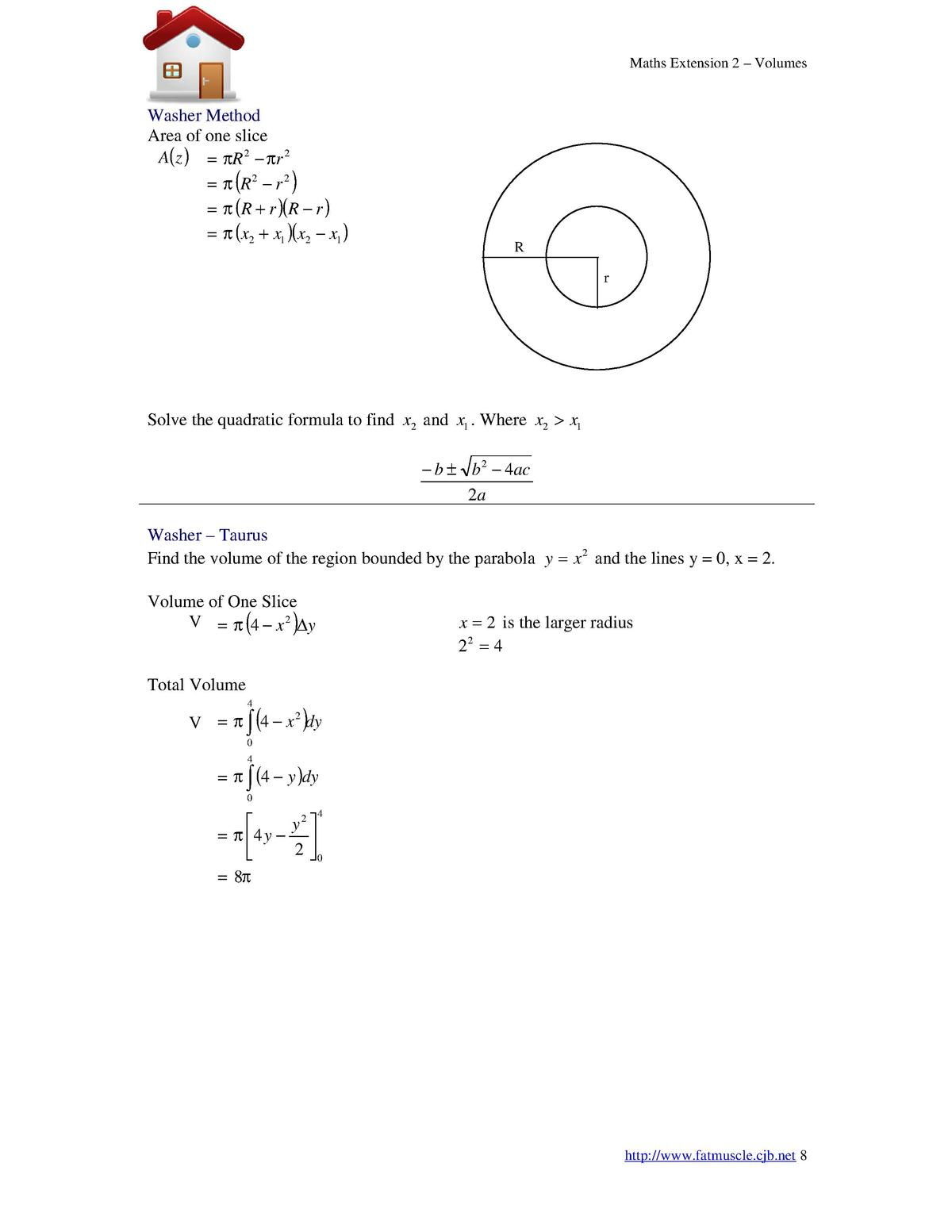 Maths Extension 2  Washer Method Area of one slice A z       R 2       r 2      R2     r 2       R   r   R     r         x...