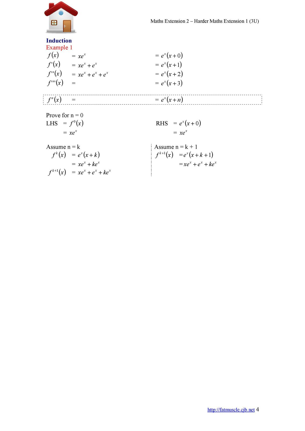 Maths Extension 2     Harder Maths Extension 1  3U   Induction Example 1 f  x     xe x f    x     xe x   e x f      x     ...