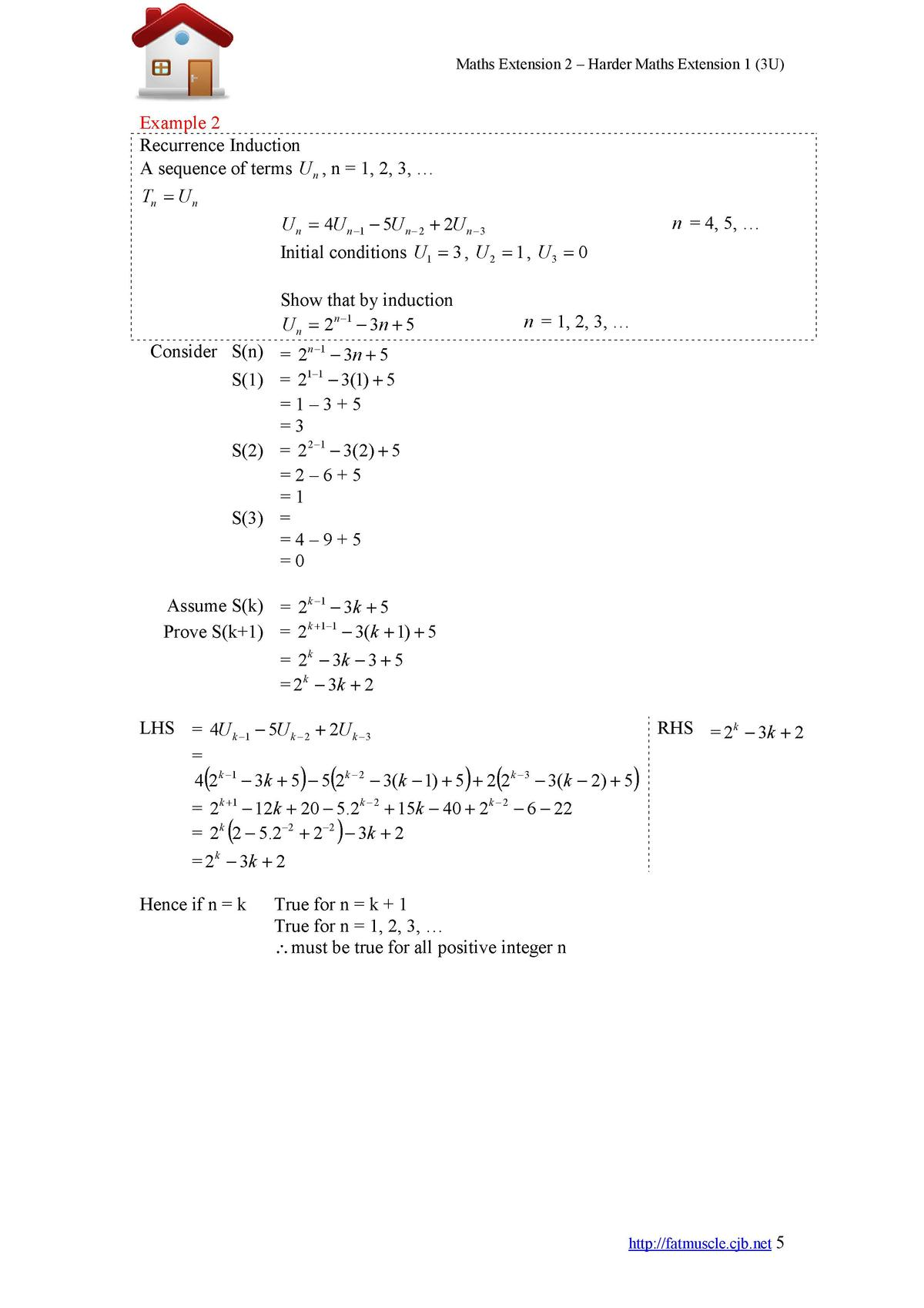 Maths Extension 2     Harder Maths Extension 1  3U   Example 2 Recurrence Induction A sequence of terms U n , n   1, 2, 3,...