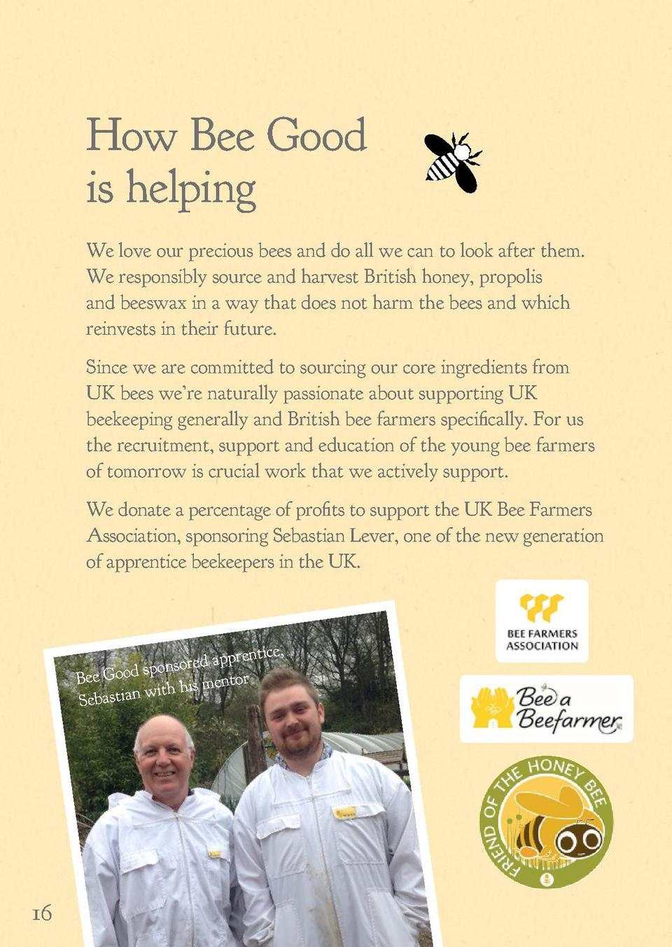 How Bee Good E is helping BEOD GO  We love our precious bees and do all we can to look after them. We responsibly source a...