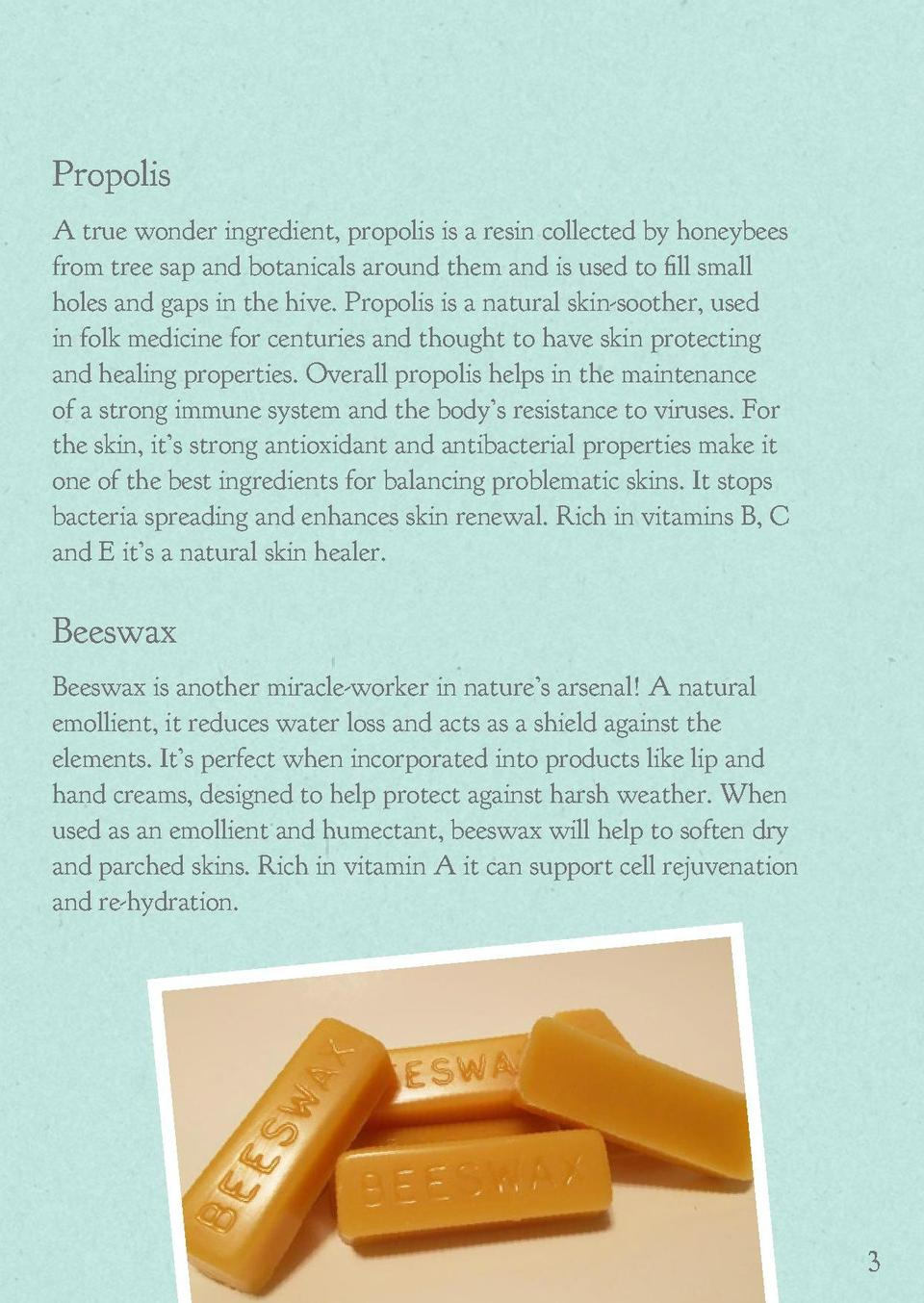 Skin benefits of honey, propolis   beeswax British wildflower honey For centuries honey has been one of nature   s best ke...