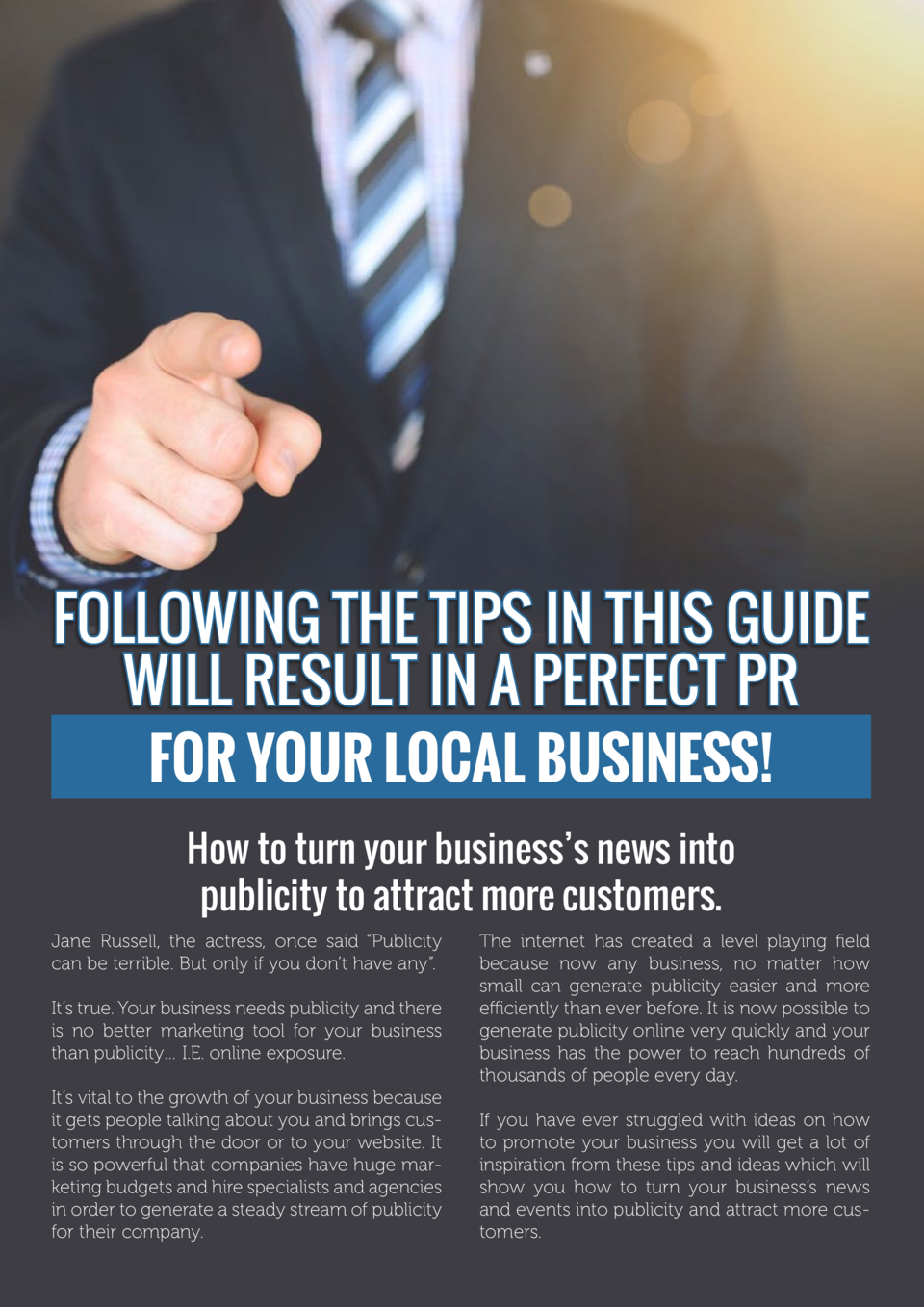 Following the tips in this guide will result in a perfect PR for your local business  How to turn your business   s news i...