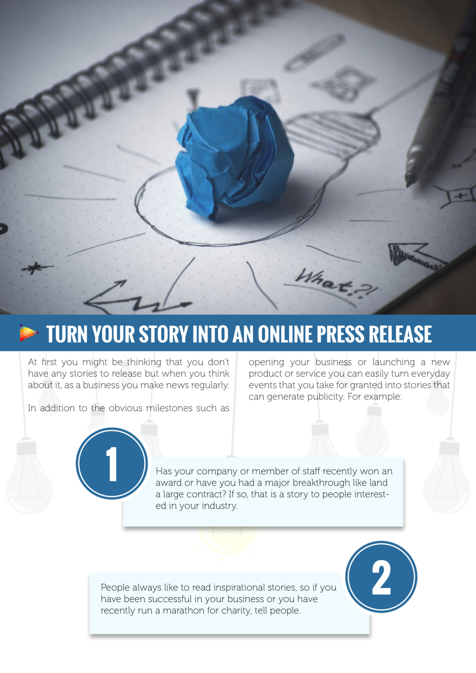 Turn your story into an online press release At first you might be thinking that you don   t have any stories to release b...