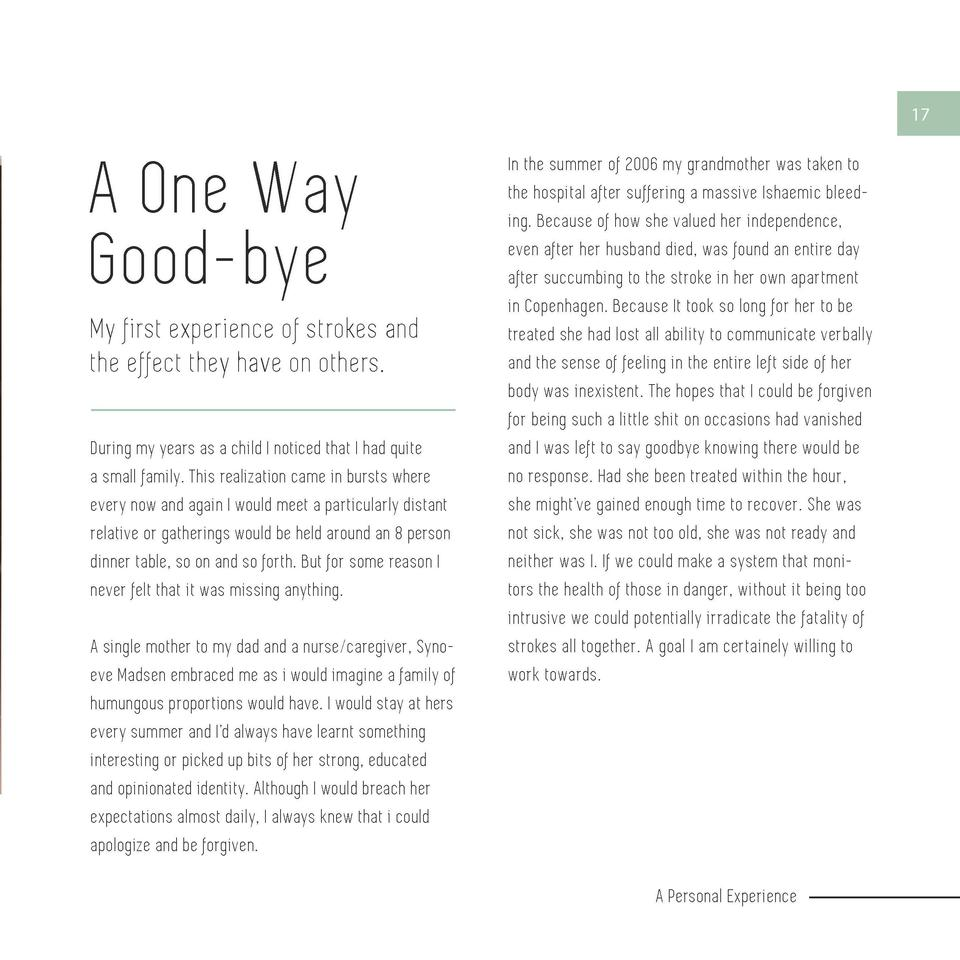 16  17  A One Way Good-bye My first experience of strokes and the effect they have on others.  A Personal Experience  Duri...