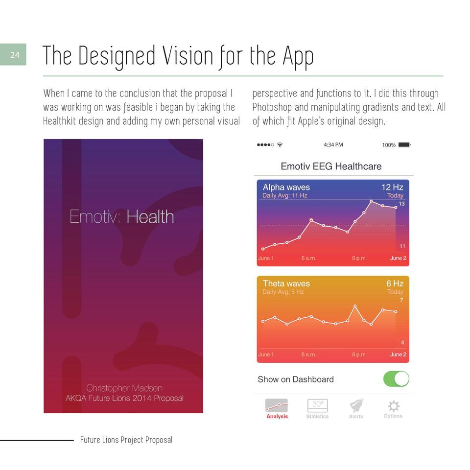 24  The Designed Vision for the App When I came to the conclusion that the proposal I was working on was feasible i began ...