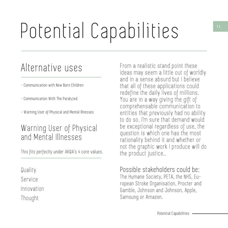 Potential Capabilities  10  Alternative uses - Communication wi th New Born Children - Communication Wi th The Paralyzed -...