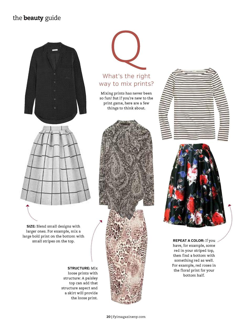the beauty guide  the beauty guide FASHION  Q  What   s the right way to mix prints  Mixing prints has never been so fun  ...