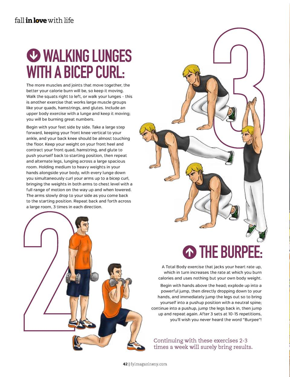 J  JWALKING LUNGES WITH A BICEP CURL   The more muscles and joints that move together, the better your calorie burn will b...