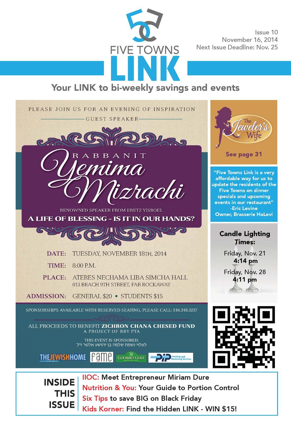 FIVE TOWNS  LINK  Issue 10 November 16, 2014 Next Issue Deadline  Nov. 25  Your LINK to bi-weekly savings and events P L E...