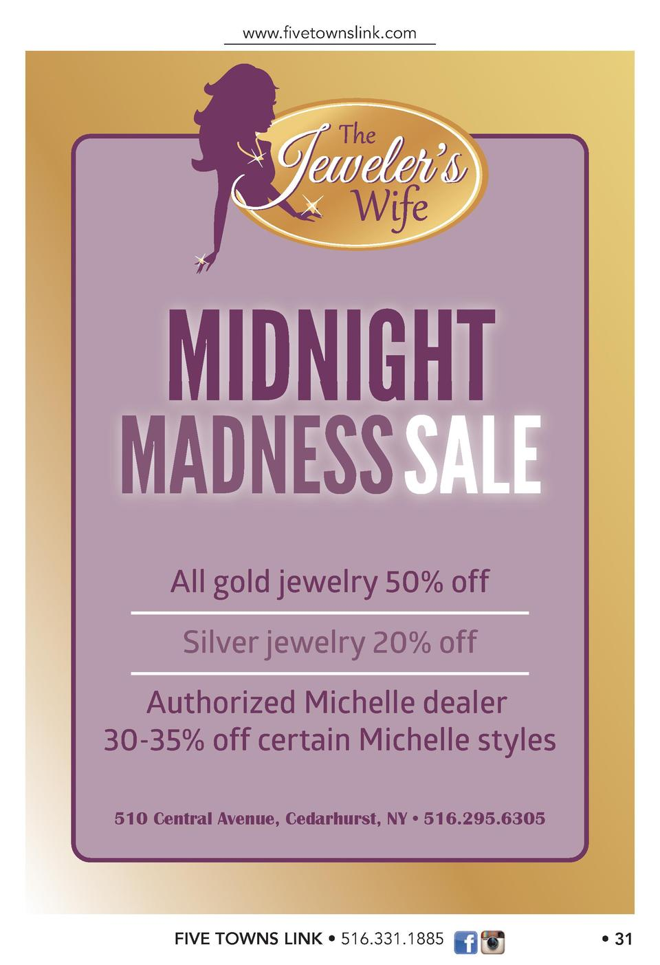 www.   vetownslink.com  MIDNIGHT  MADNESS SALE All gold jewelry 50  off Silver jewelry 20  off Authorized Michelle dealer ...