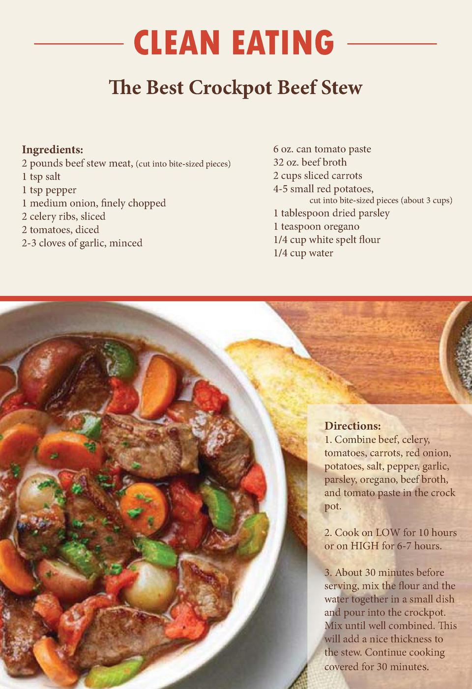 www.   vetownslink.com  CLEAN EATING The Best Crockpot Beef Stew Ingredients  2 pounds beef stew meat,  cut into bite-size...