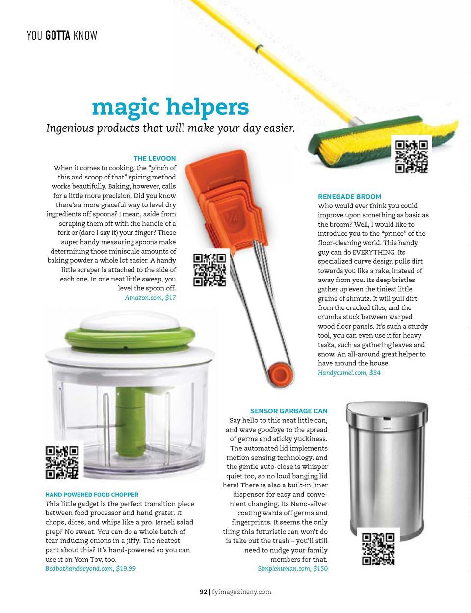YOU GOTTA KNOW  YOU GOTTA KNOW  ask   the   organizer  magic helpers  Ingenious products that will make your day easier. T...