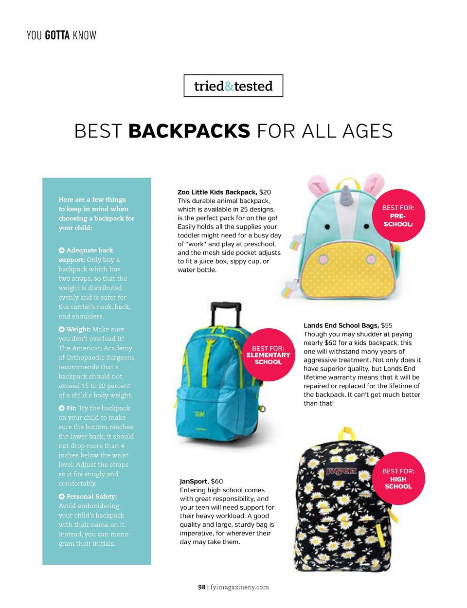 YOU GOTTA KNOW  YOU GOTTA KNOW  tried tested  BEST BACKPACKS FOR ALL AGES  Here are a few things to keep in mind when choo...