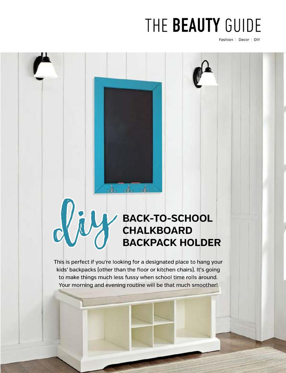 THE BEAUTY GUIDE Fashion          Decor        DIY  editor   s note S  chool is back  After a relaxing summer vacation of ...