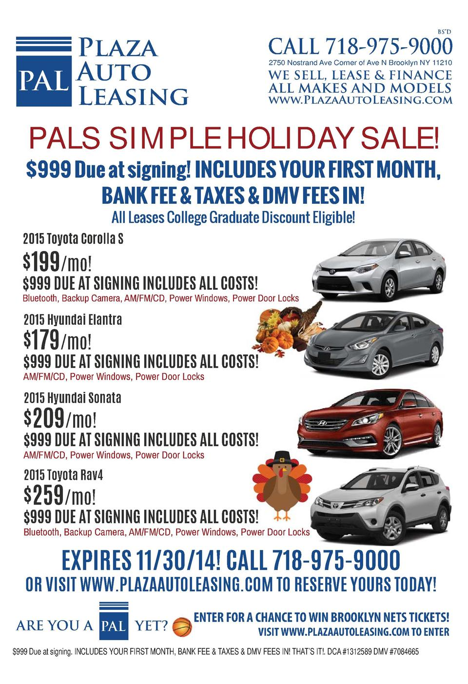 BS   D  Plaza PAL Auto Leasing  CALL 718-975-9000 2750 Nostrand Ave Corner of Ave N Brooklyn NY 11210  WE SELL, LEASE   FI...