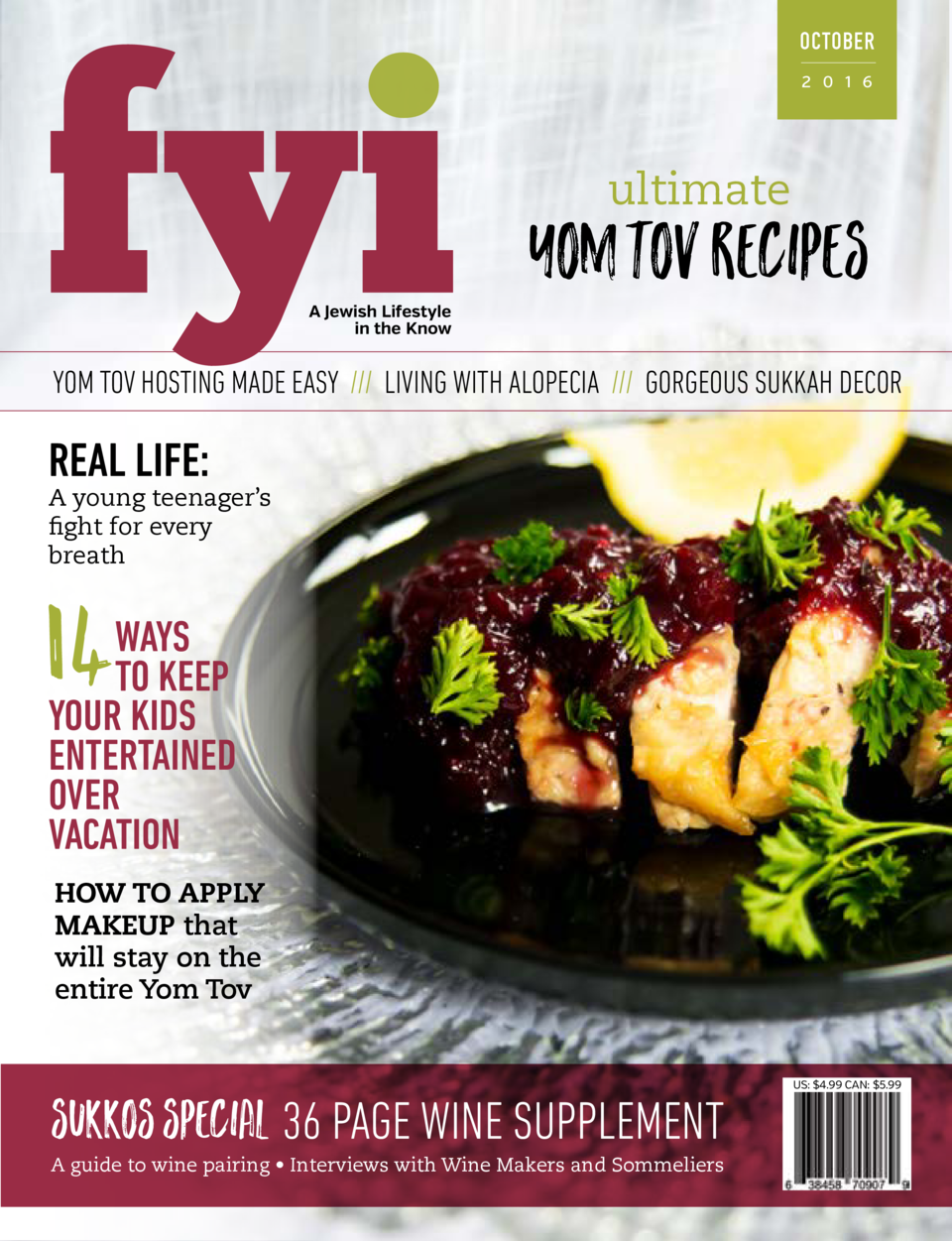 OCTOBER 2 0 1 6  ultimate  yom tov recipes A Jewish Lifestyle in the Know  YOM TOV HOSTING MADE EASY     LIVING WITH ALOPE...