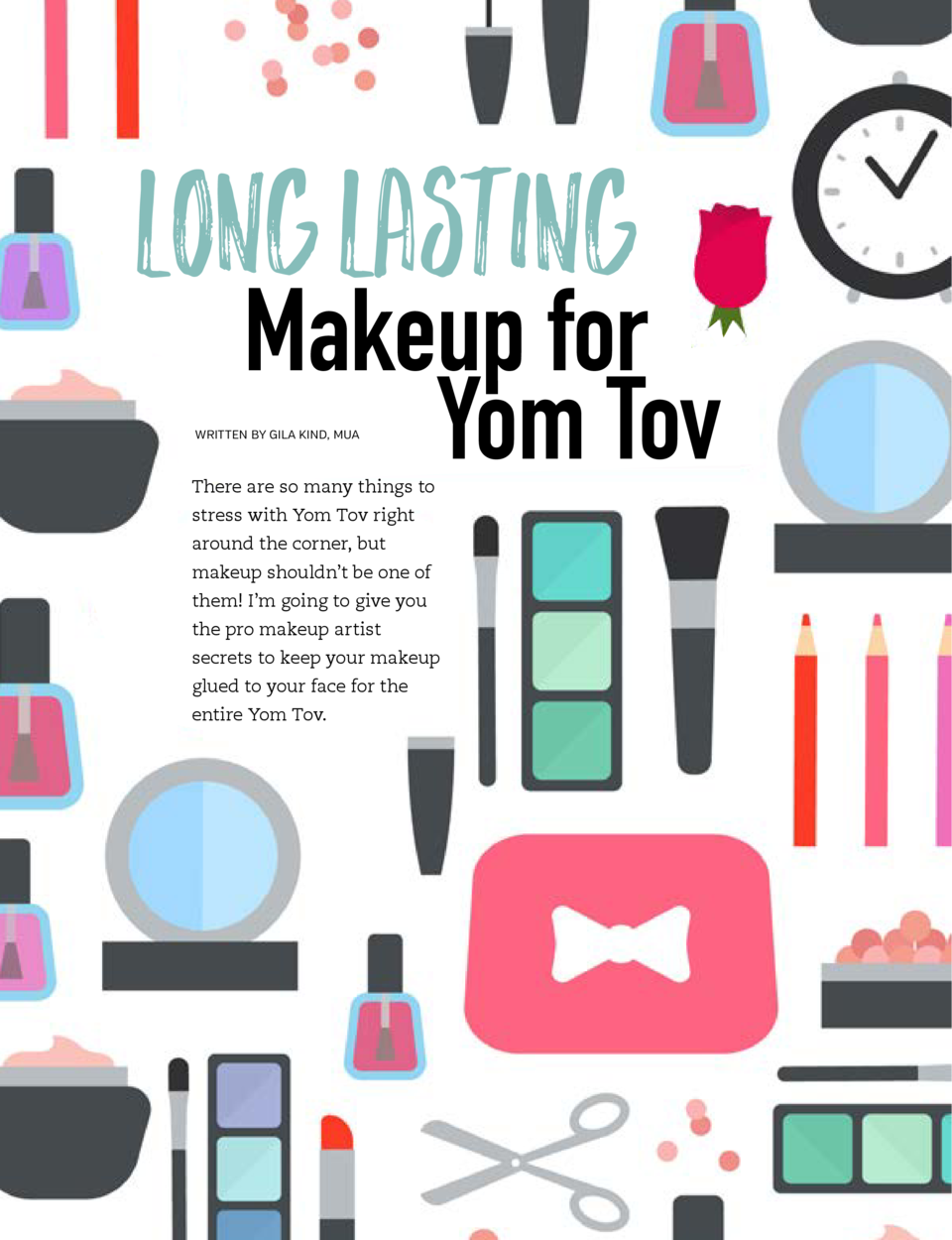 THE BEAUTY GUIDE  THE BEAUTY GUIDE  Long Lasting  Makeup for Yom Tov  E Y E B R OW S Never forget the importance of eyebro...