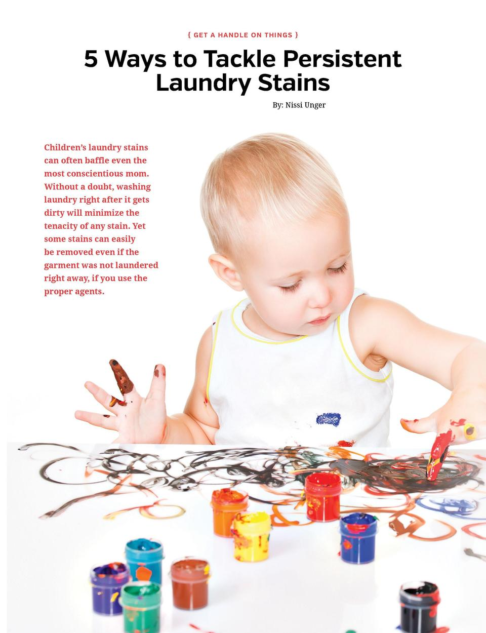 Ge t a Hand l e o n Th i ng s    5 Ways to Tackle Persistent Laundry Stains By  Nissi Unger  Children   s laundry stains...