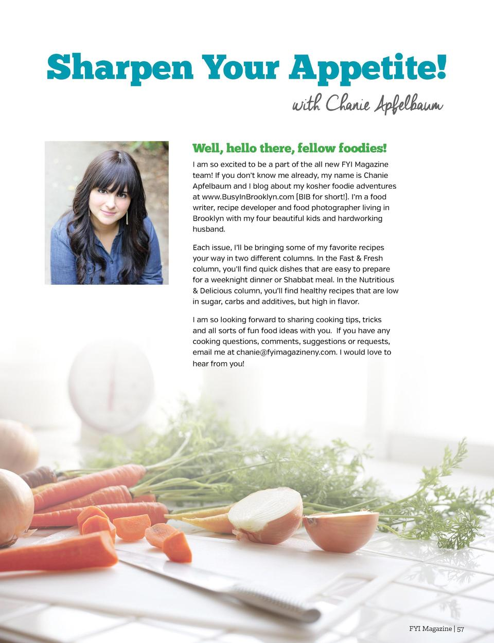 Sharpen Your Appetite  with Chanie Apfelbaum Well, hello there, fellow foodies   COME IN FOR ALL YOUR FINE SPIRITS AND WIN...