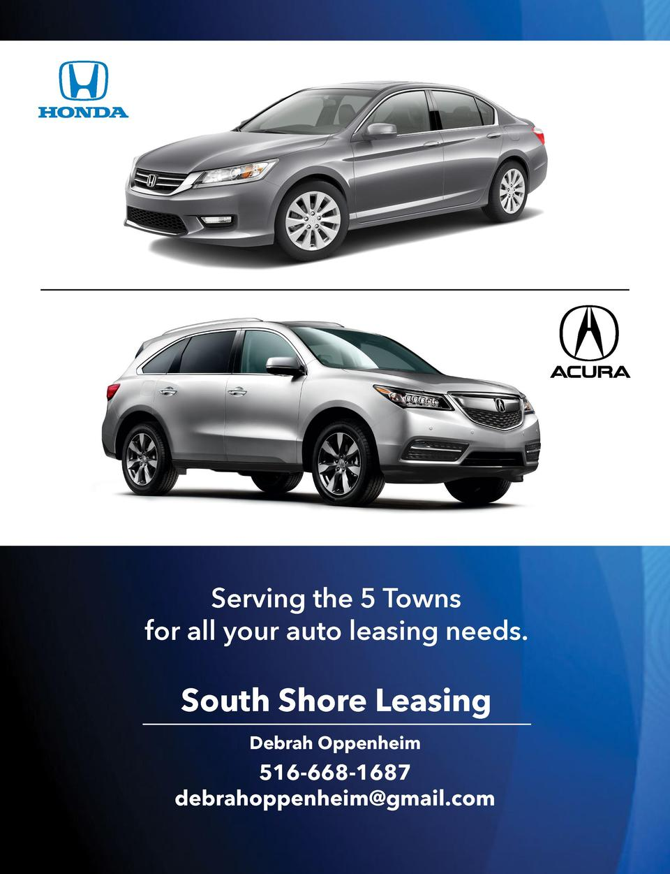Serving the 5 Towns for all your auto leasing needs.  South Shore Leasing Debrah Oppenheim  516-668-1687 debrahoppenheim g...