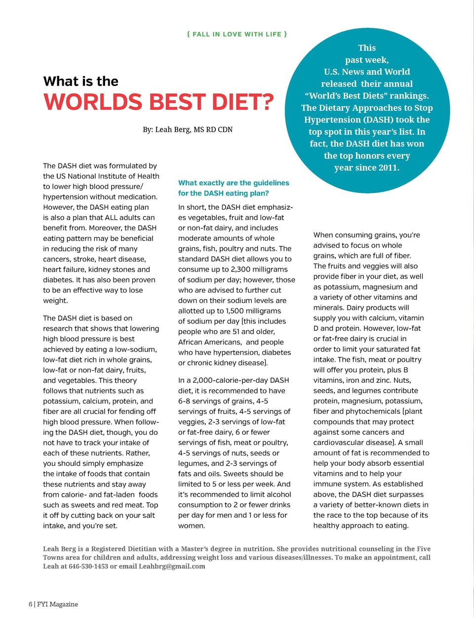 Fal l i n Love w i th L i fe    What is the  Worlds Best Diet  By  Leah Berg, MS RD CDN  The DASH diet was formulated by...
