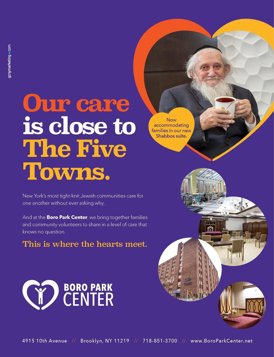 ADVERTISEMENT  WHEN ONLY HOME WOULD DO   BORO PARK CENTER FOR REHABILITATION   HEALTHCARE  W  Our care is close to The Fiv...