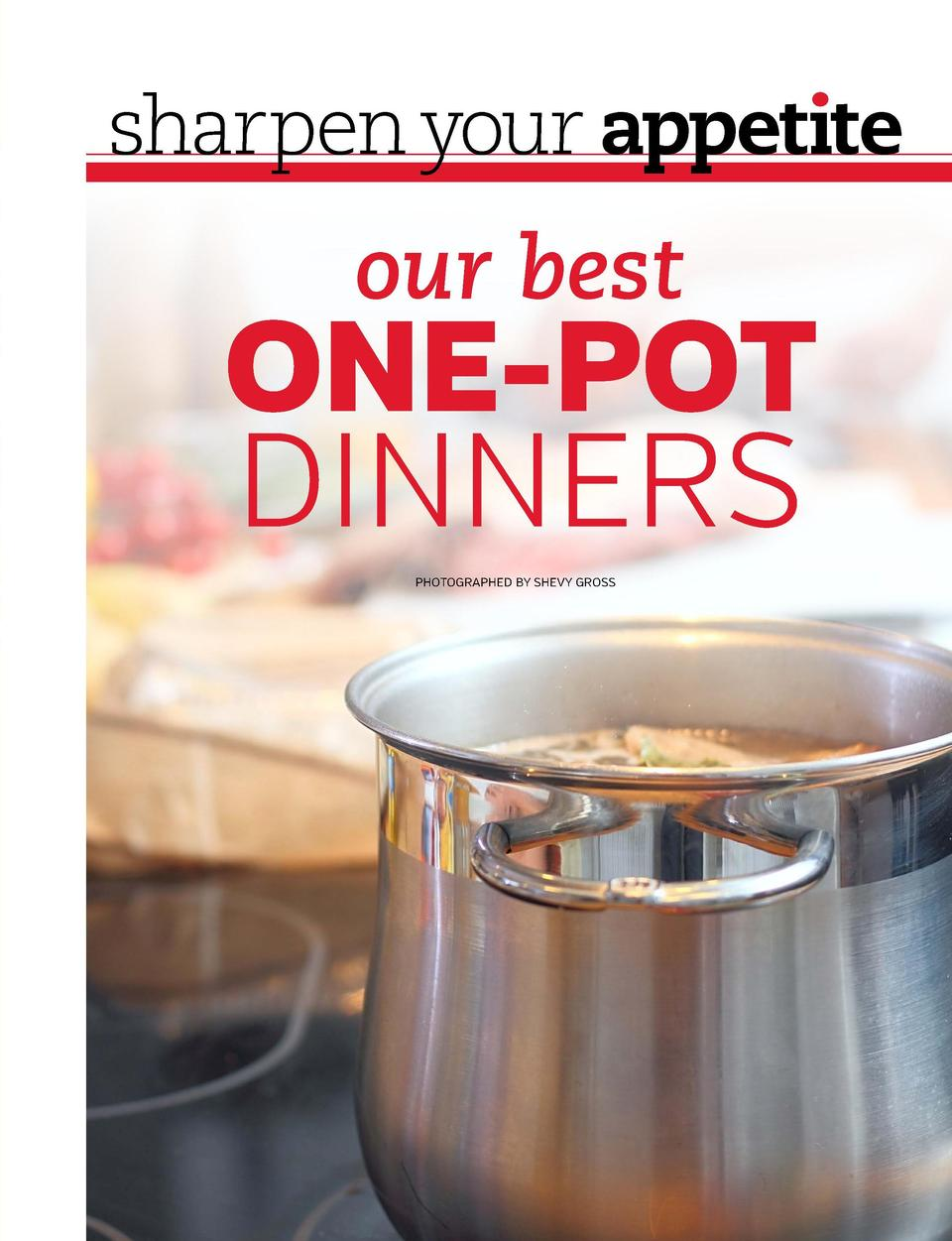 in your bus  ness  sharpen your appet  te  6 HABITS OF HIGHLY  our best  PRODUCTIVE  ONE-POT DINNERS  PEOPLE WRITTEN BY SA...