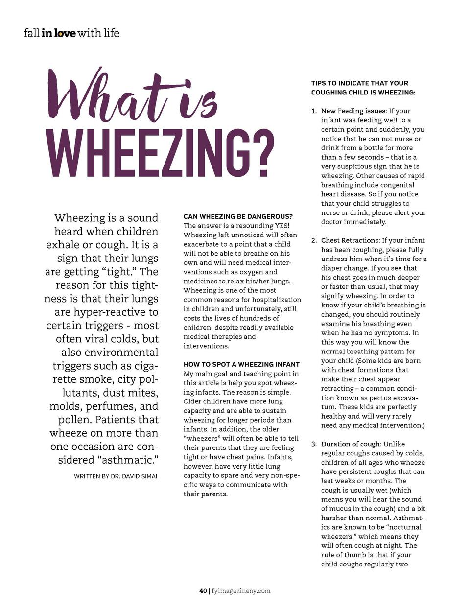 What is WHEEZING  Wheezing is a sound heard when children exhale or cough. It is a sign that their lungs are getting    ti...