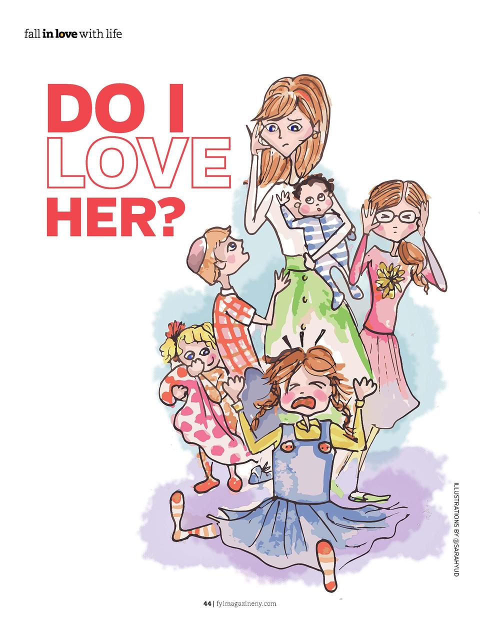 DO I  Q   I have five children and love all of them dearly. Four of them are easygoing and pleasant. My six-year-old daugh...