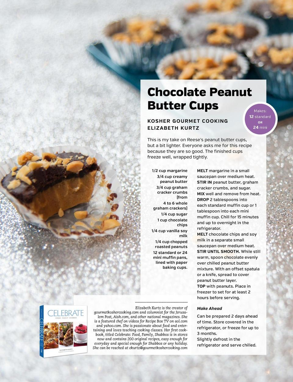 Chocolate Peanut Butter Cups KOSHER GOURMET COOKING ELIZABETH KURTZ  Makes   12 standard OR  24 mini  This is my take on R...