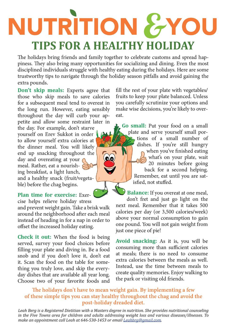 NUTRITION  YOU TIPS FOR A HEALTHY HOLIDAY  The holidays bring friends and family together to celebrate customs and spread ...