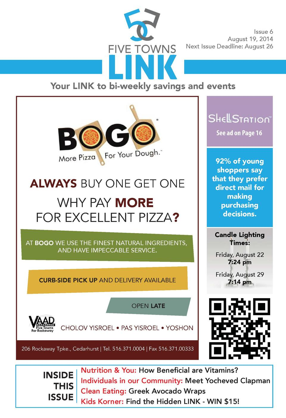 FIVE TOWNS  LINK  Issue 6 August 19, 2014 Next Issue Deadline  August 26  Your LINK to bi-weekly savings and events  See a...
