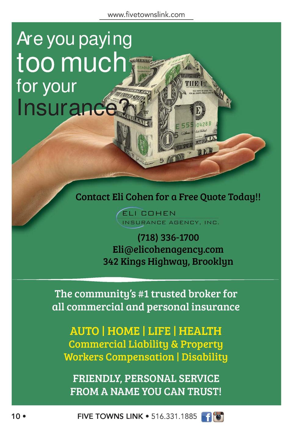 www.   vetownslink.com  www.   vetownslink.com  Are you paying  too much for your  Insurance   Contact Eli Cohen for a Fre...