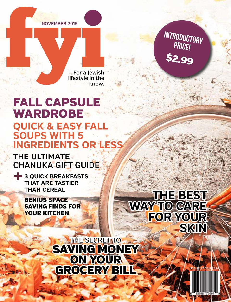 NOVEMBER 2015  INTRODUC TORY PRICE    2.99  For a Jewish lifestyle in the know.  FALL CAPSULE THE WARDROBE SECRET TO FALL ...