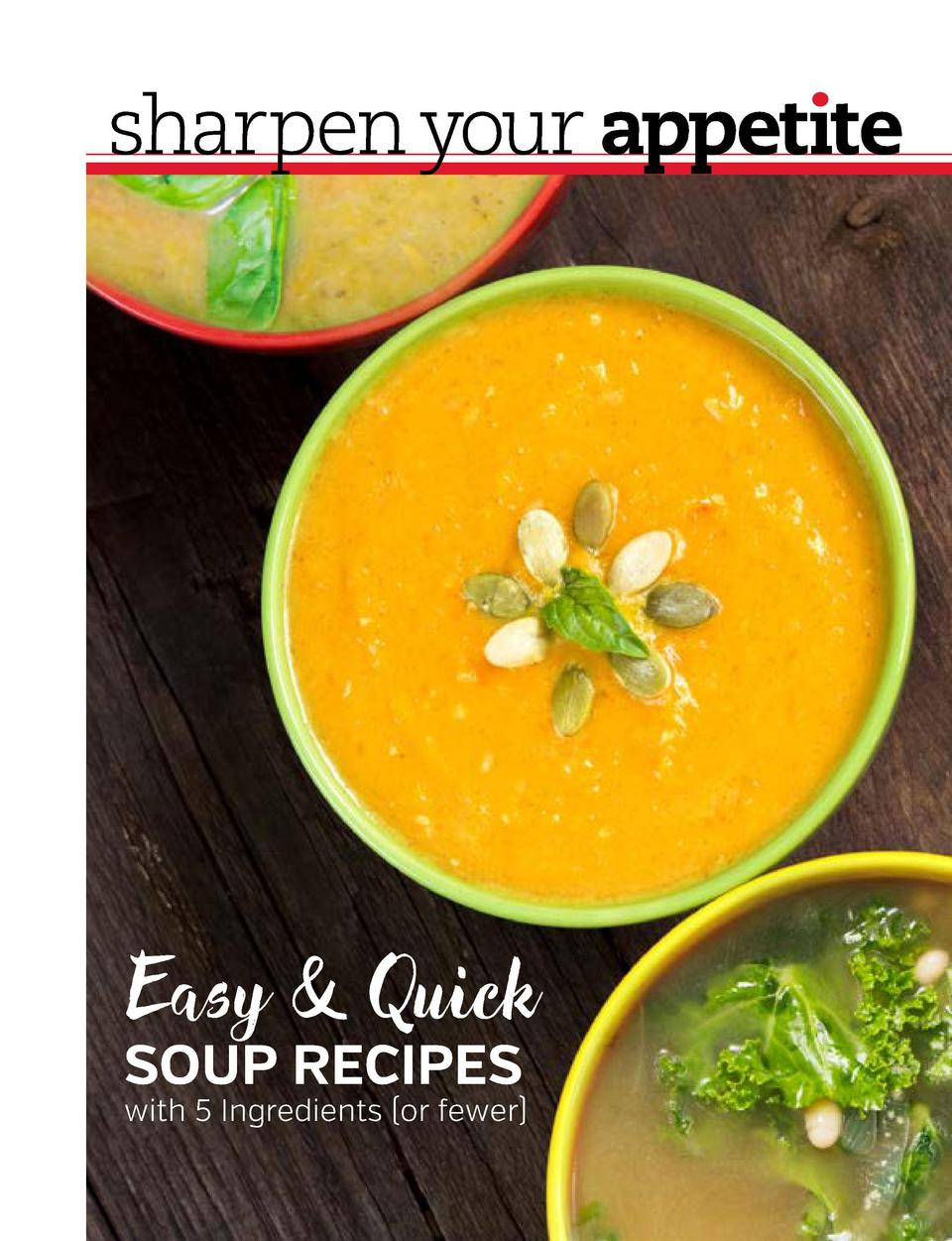 Easy   Quick SOUP RECIPES  with 5 Ingredients  or fewer  To get even more amazing visuals, follow us  Book your event at  ...