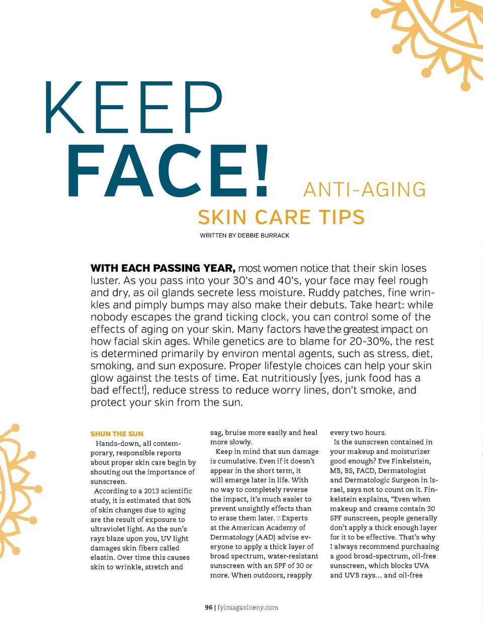 KEEP FACE   ANTI-AGING SKIN CARE TIPS WRITTEN BY DEBBIE BURRACK  WITH EACH PASSING YEAR, most women notice that their skin...