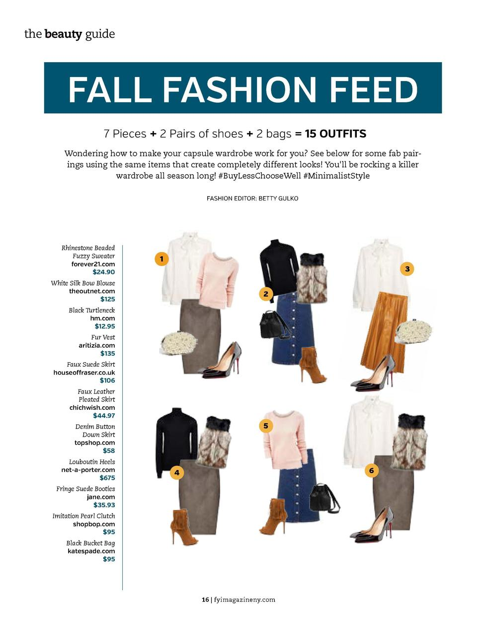 the beauty guide  FASHION  FALL FASHION FEED 7 Pieces   2 Pairs of shoes   2 bags   15 OUTFITS  8 7  Wondering how to make...