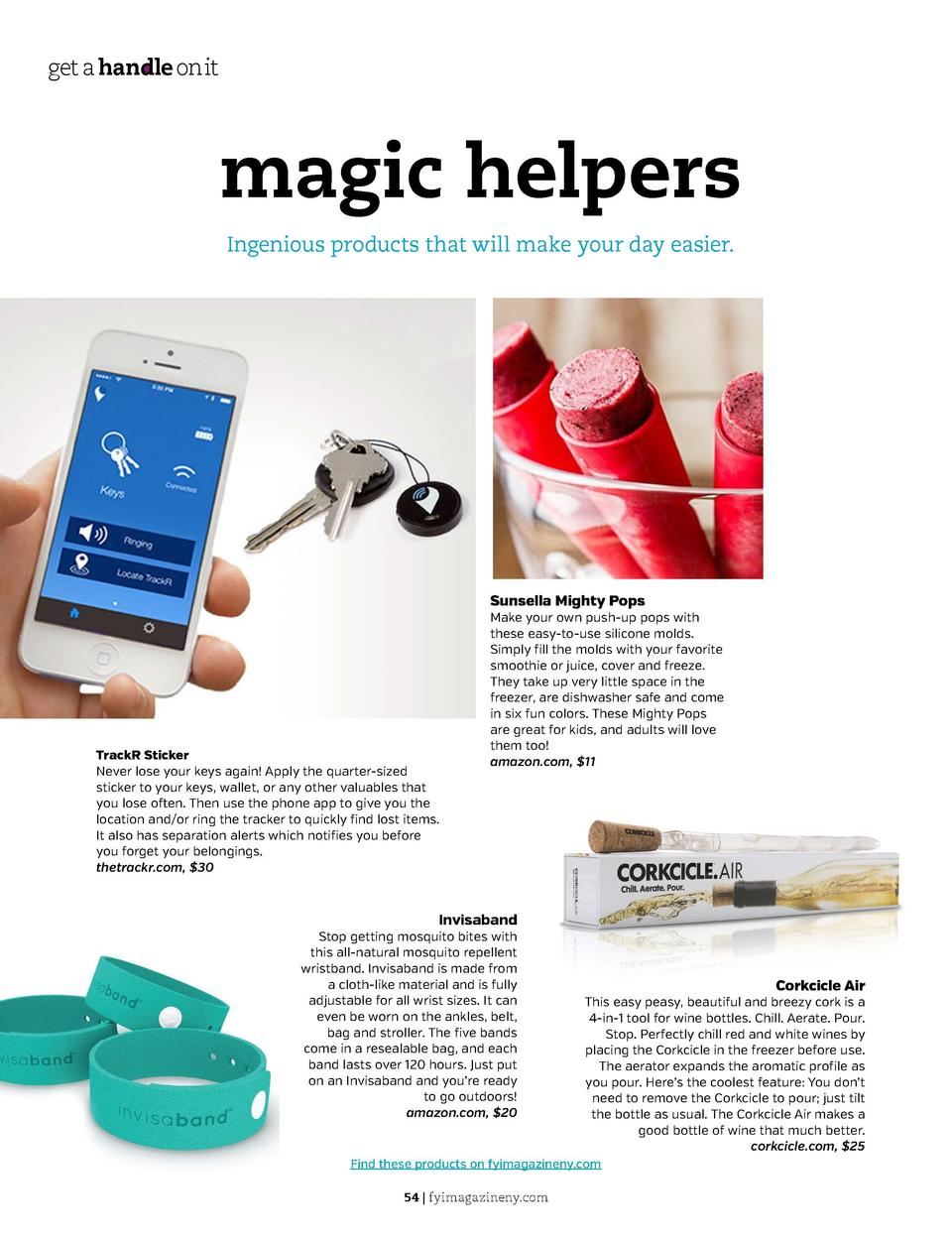 get a handle on it  Swimming Sa 5  magic helpers  t o Keep i  Ingenious products that will make your day easier.  WRITTEN ...