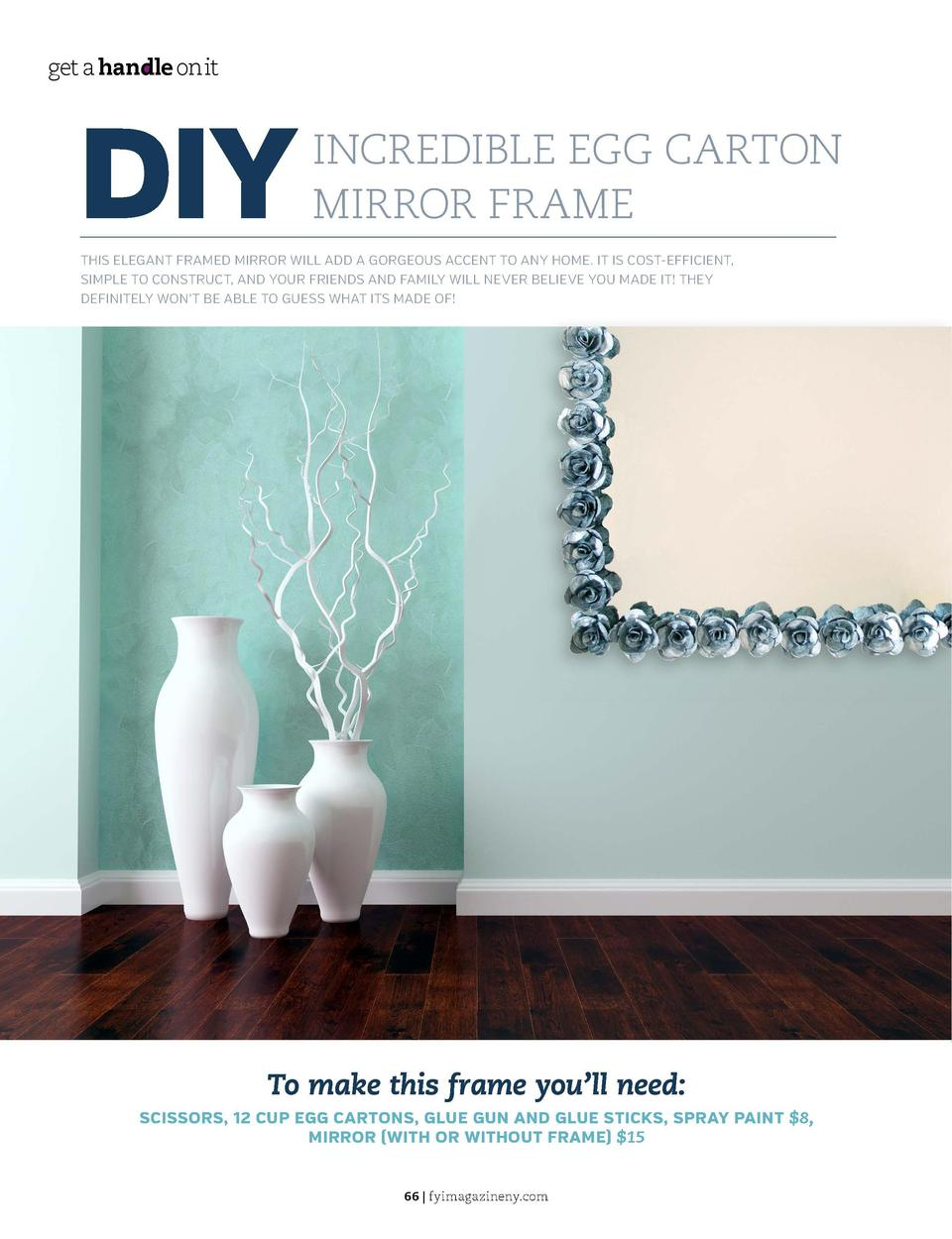get a handle on it  get a handle on it  DIY  INCREDIBLE EGG CARTON MIRROR FRAME  THIS ELEGANT FRAMED MIRROR WILL ADD A GOR...