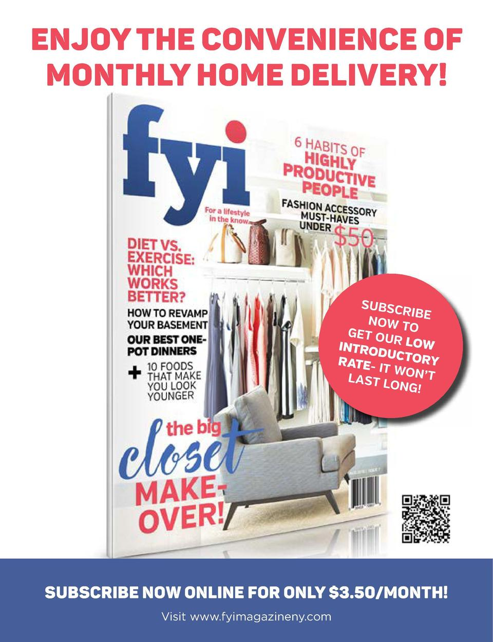 ENJOY THE CONVENIENCE OF MONTHLY HOME DELIVERY   contents september 2015     YOUR VOICE What is something you would like t...