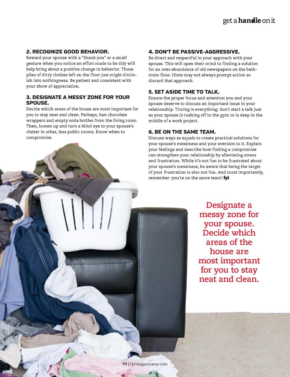 get a handle on it  get a handle on it  6 TIPS FOR DEALING WITH A MESSY SPOUSE  2. RECOGNIZE GOOD BEHAVIOR. Reward your sp...